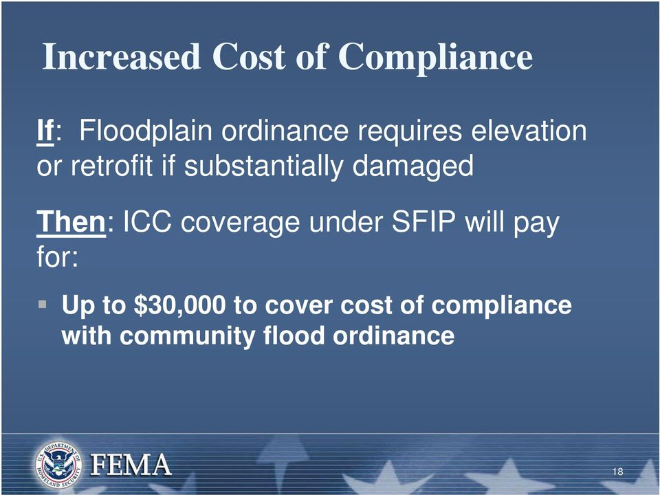 Then: ICC coverage under SFIP will pay for: Up to $30,000