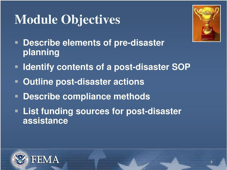 Outline post-disaster actions Describe compliance