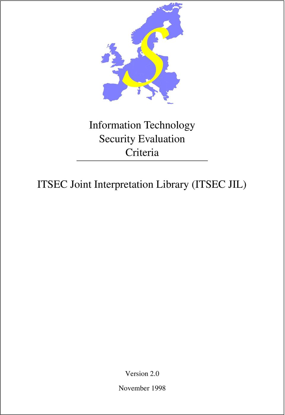 ITSEC Joint Interpretation