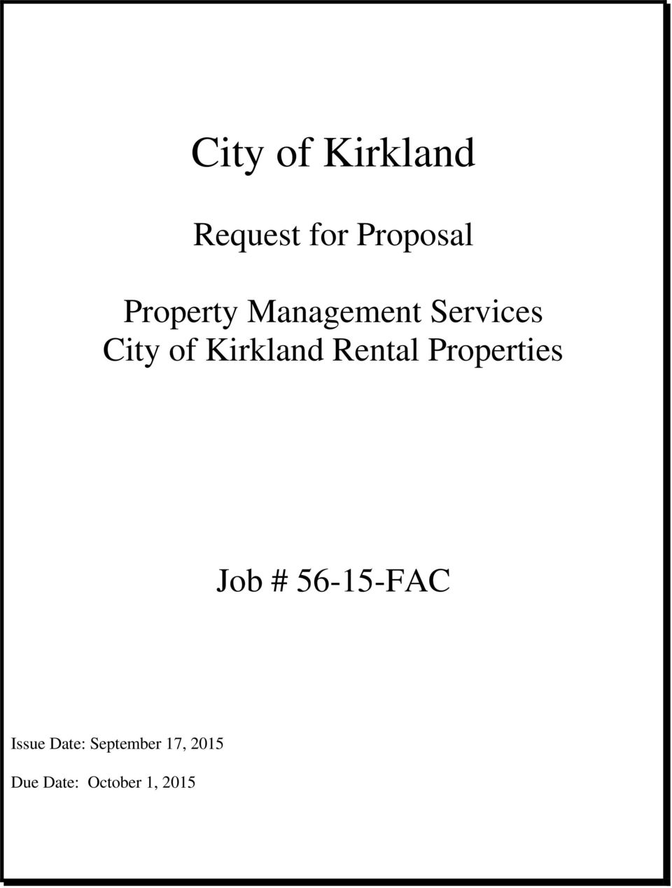 Kirkland Rental Properties Job # 56-15-FAC