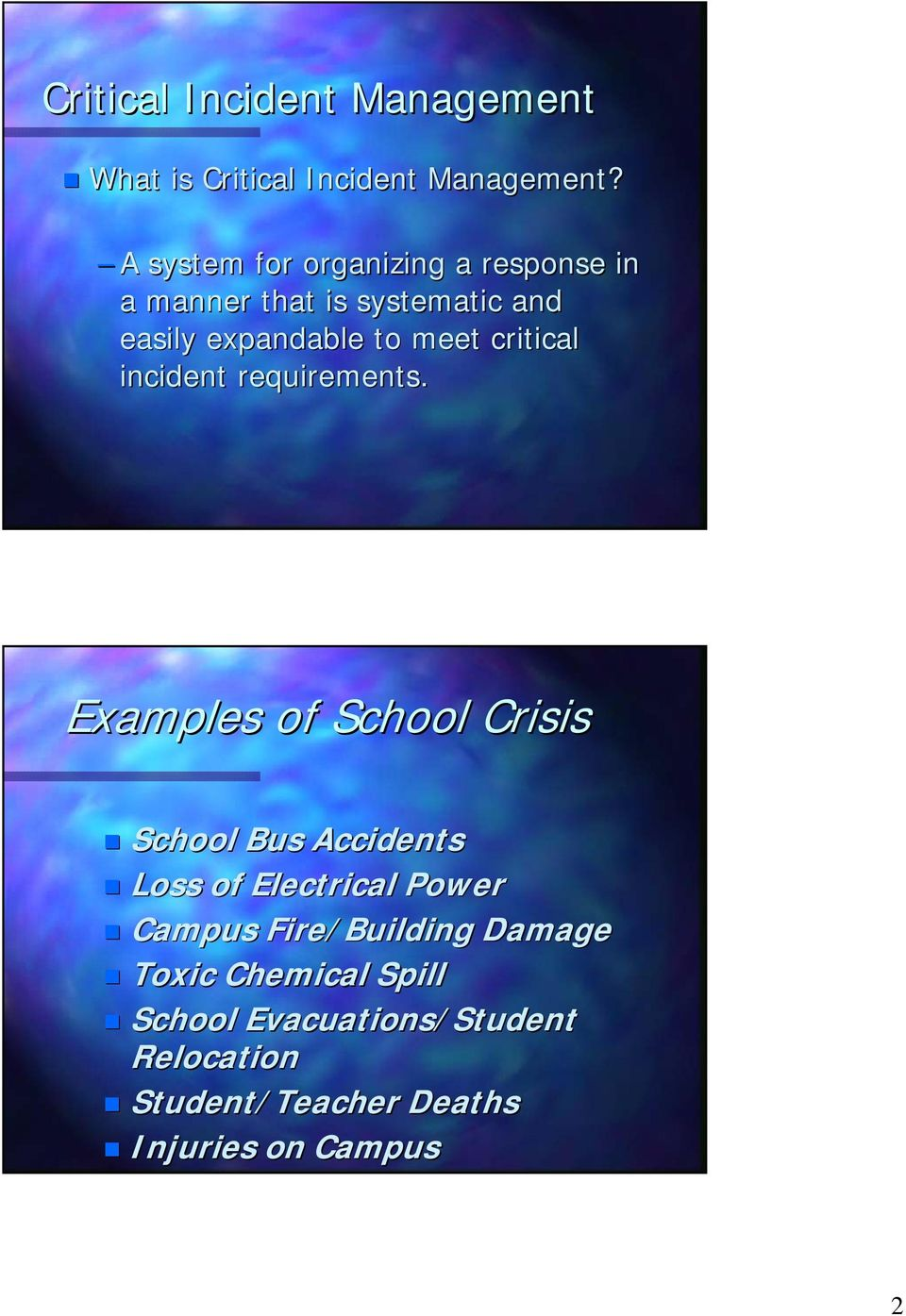 critical incident requirements.