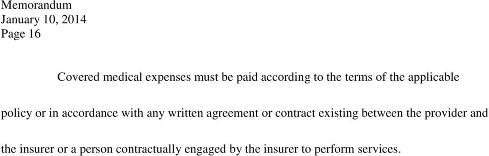 agreement or contract existing between the provider and the