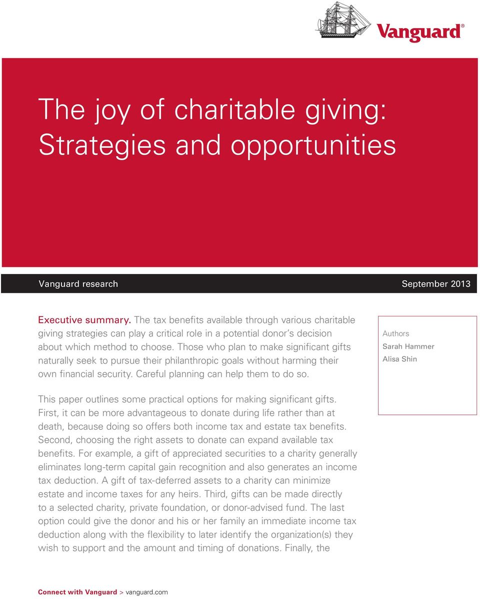 Those who plan to make significant gifts naturally seek to pursue their philanthropic goals without harming their own financial security. Careful planning can help them to do so.