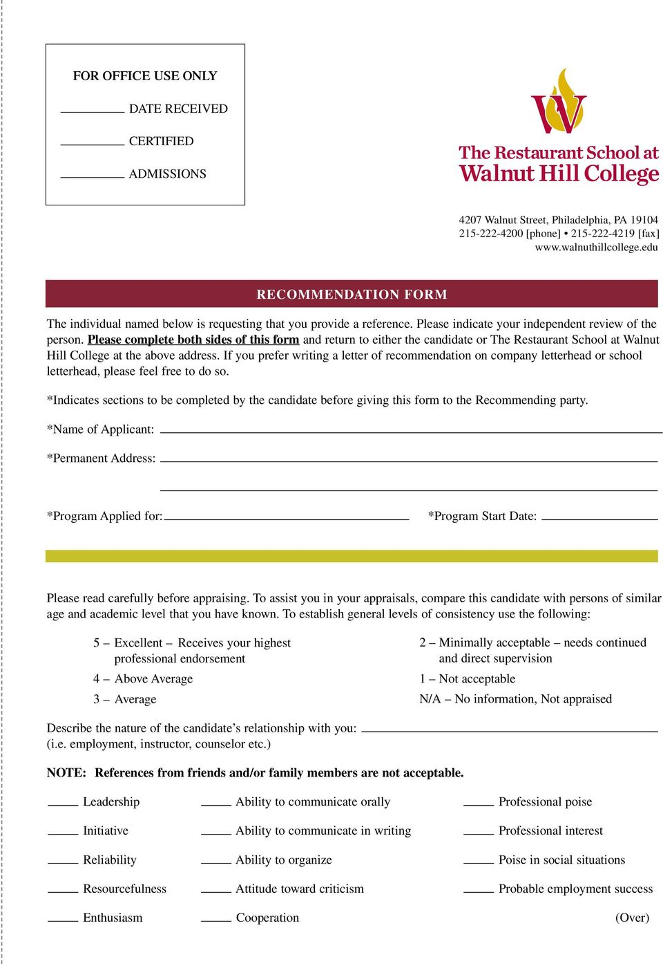 Please complete both sides of this form and return to either the candidate or The Restaurant School at Walnut Hill College at the above address.