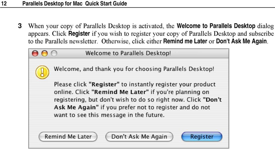 Click Register if you wish to register your copy of Parallels Desktop and