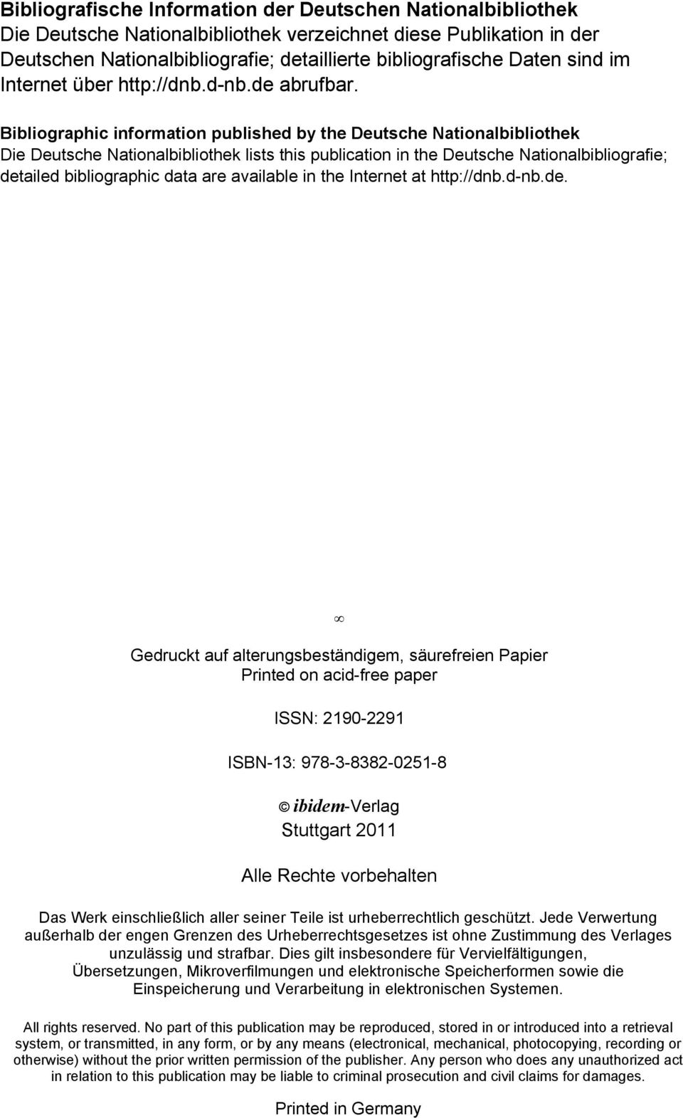Bibliographic information published by the Deutsche Nationalbibliothek Die Deutsche Nationalbibliothek lists this publication in the Deutsche Nationalbibliografie; detailed bibliographic data are