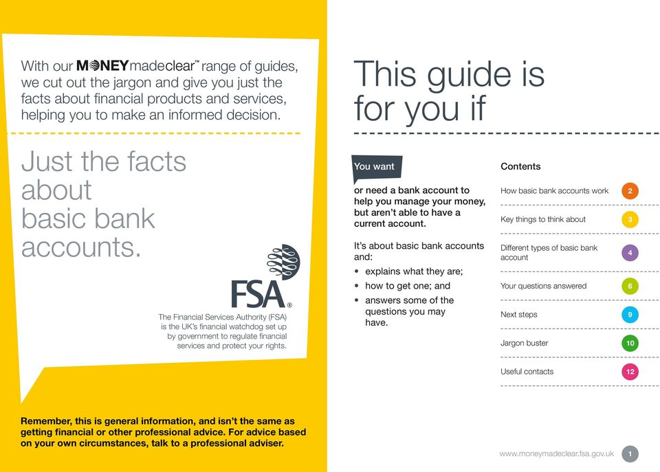The Financial Services Authority (FSA) is the UK s financial watchdog set up by government to regulate financial services and protect your rights.