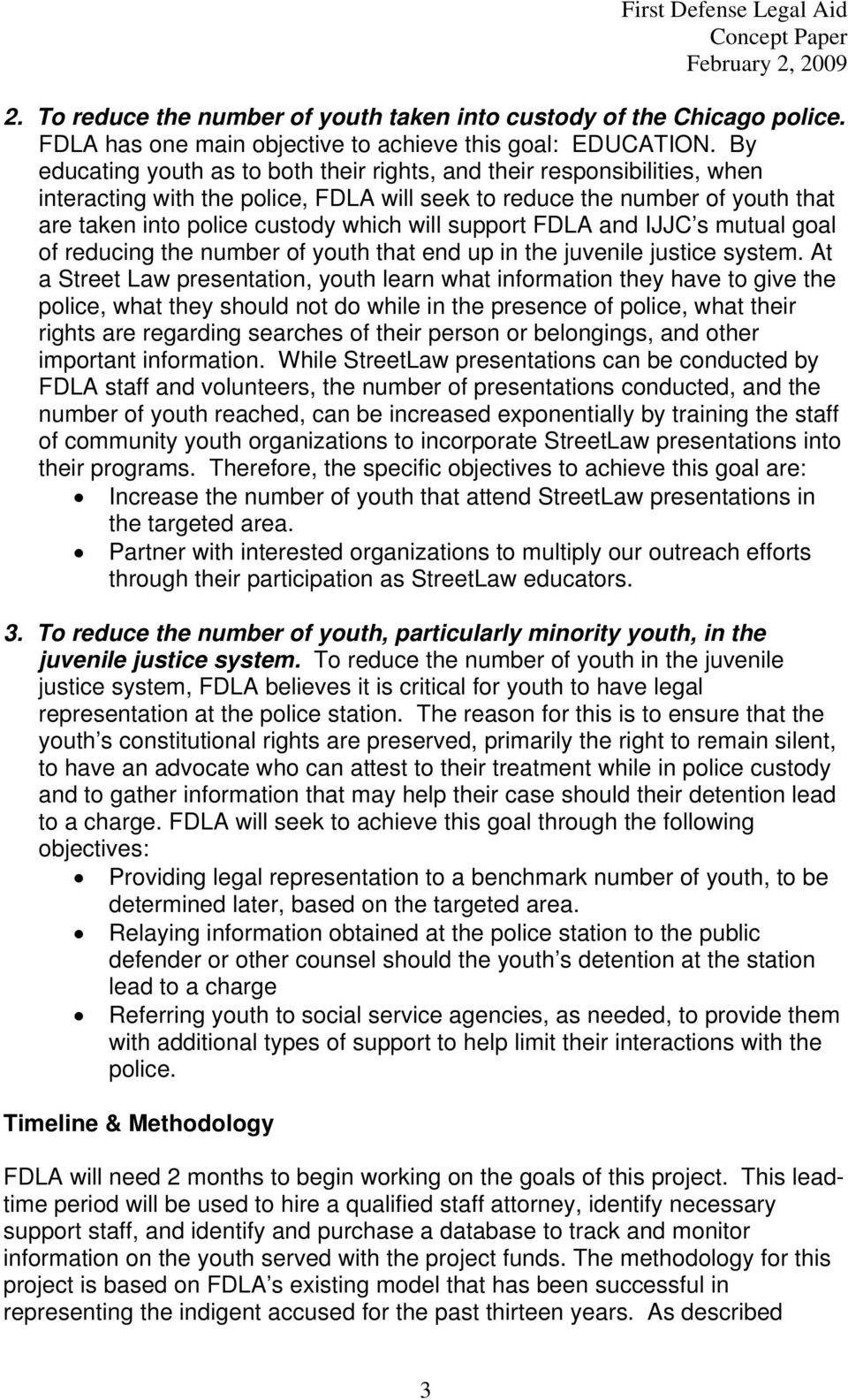 support FDLA and IJJC s mutual goal of reducing the number of youth that end up in the juvenile justice system.