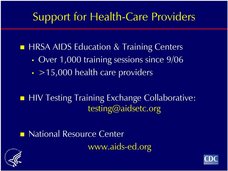 >15,000 health care providers HIV Testing Training Exchange