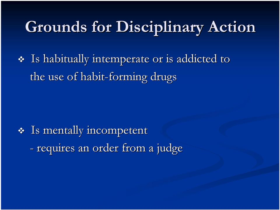 the use of habit-forming drugs Is