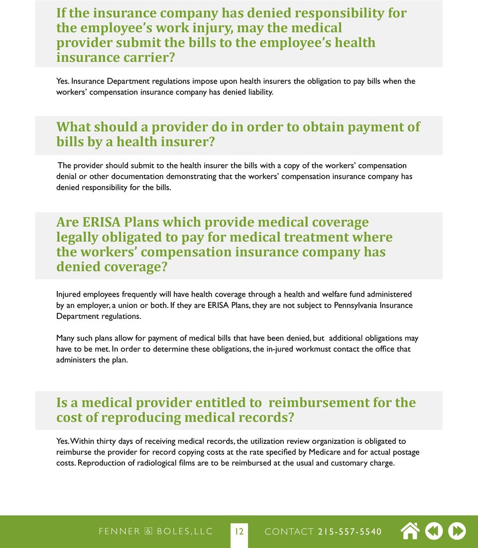 What should a provider do in order to obtain payment of bills by a health insurer?