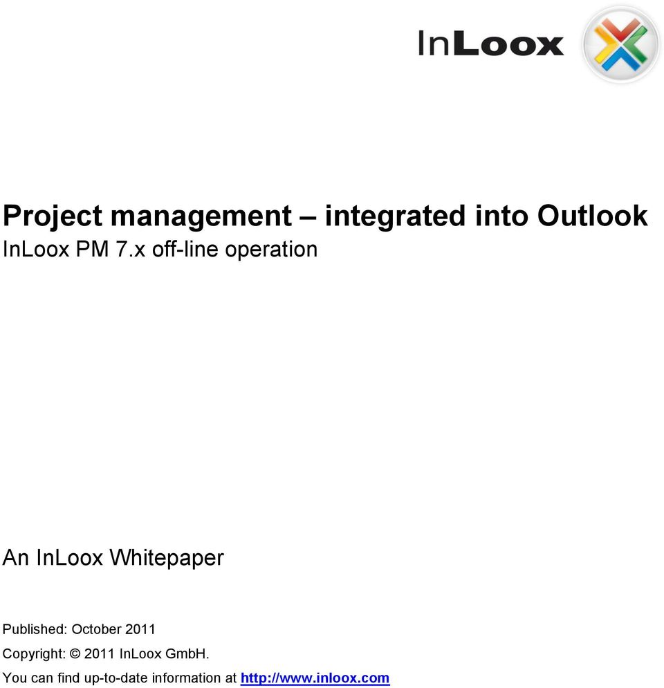 Published: October 2011 Copyright: 2011 InLoox GmbH.
