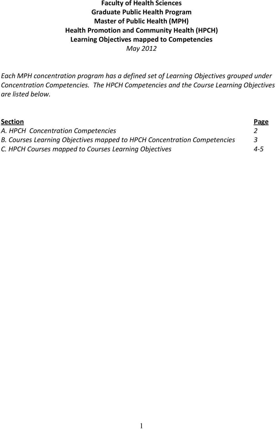 under Concentration Competencies. The Competencies and the Course Learning Objectives are listed below. Section Page A.