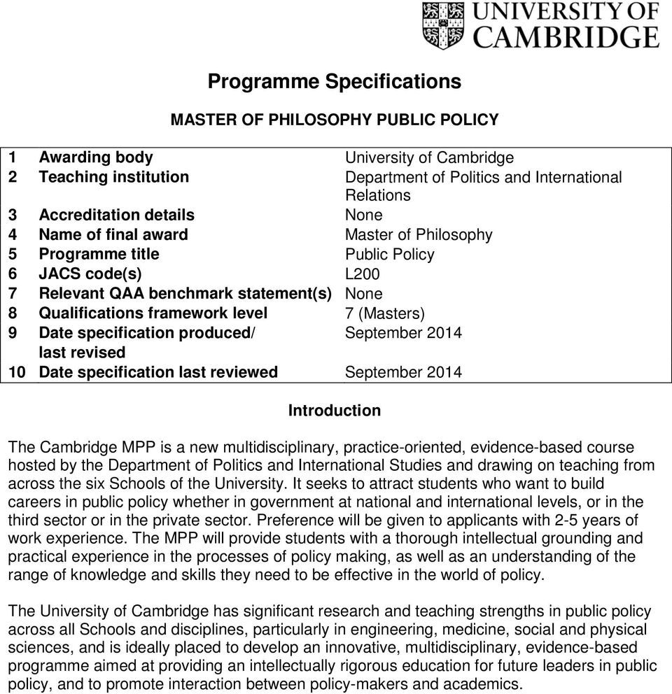 specification produced/ September 2014 last revised 10 Date specification last reviewed September 2014 Introduction The Cambridge MPP is a new multidisciplinary, practice-oriented, evidence-based