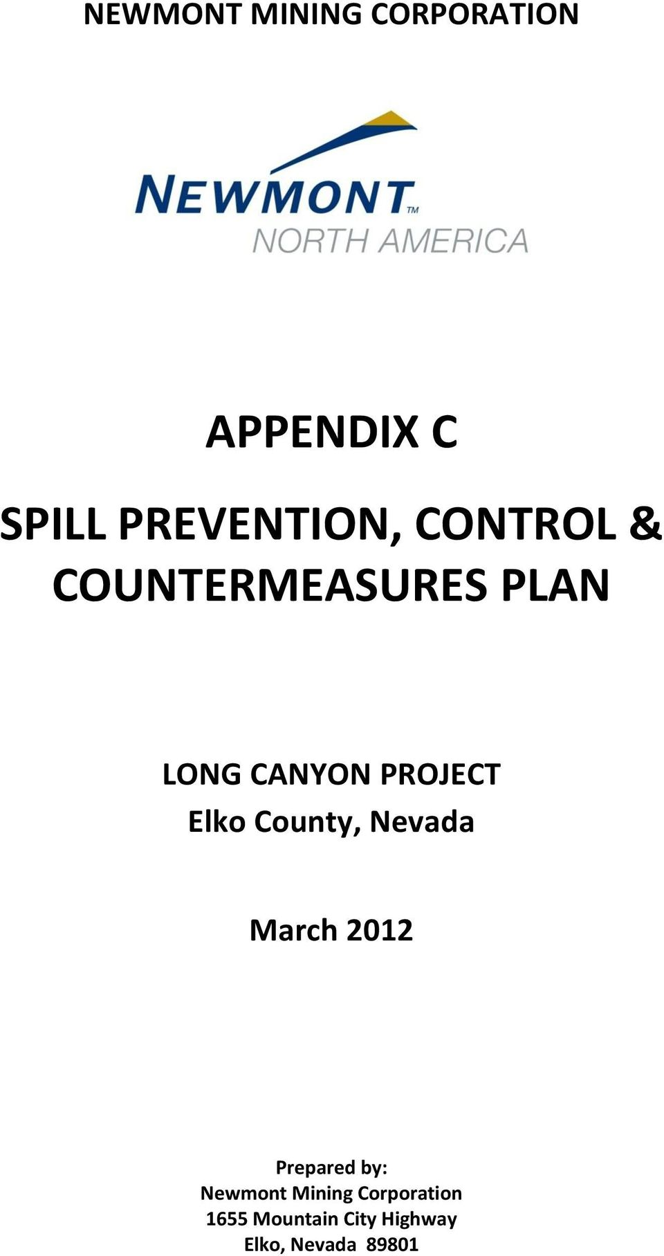 County, Nevada March 2012 Prepared by: Newmont Mining