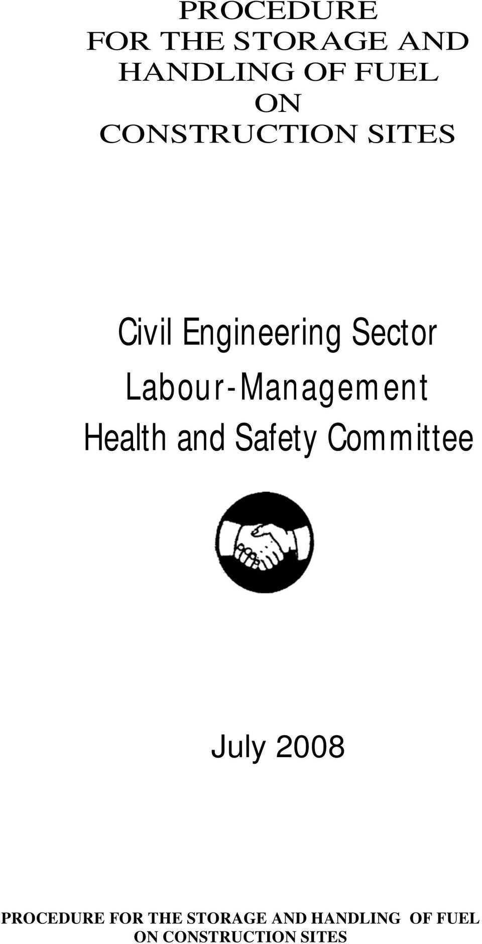Labour-Management Health and Safety Committee July