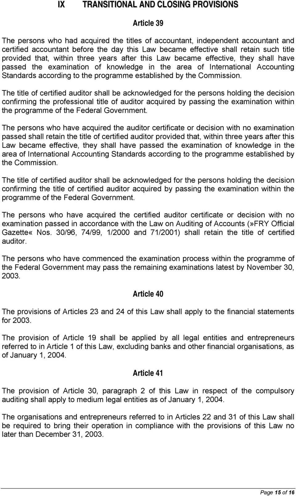 the programme established by the Commission.