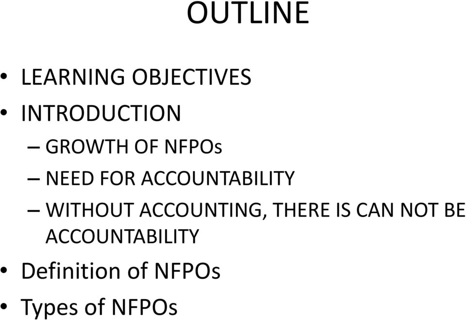 WITHOUT ACCOUNTING, THERE IS CAN NOT BE