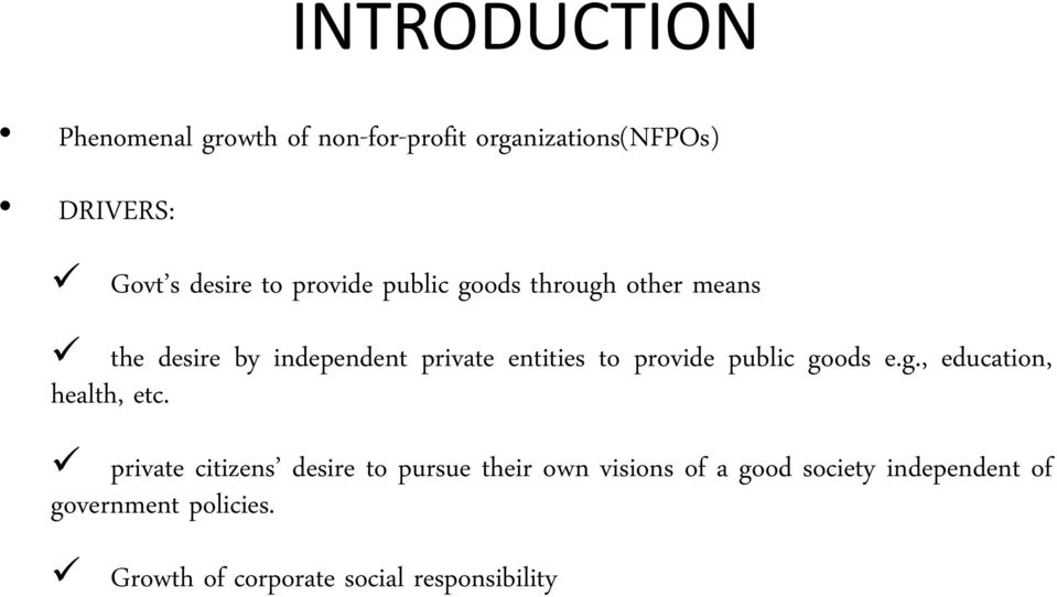 public goods e.g., education, health, etc.