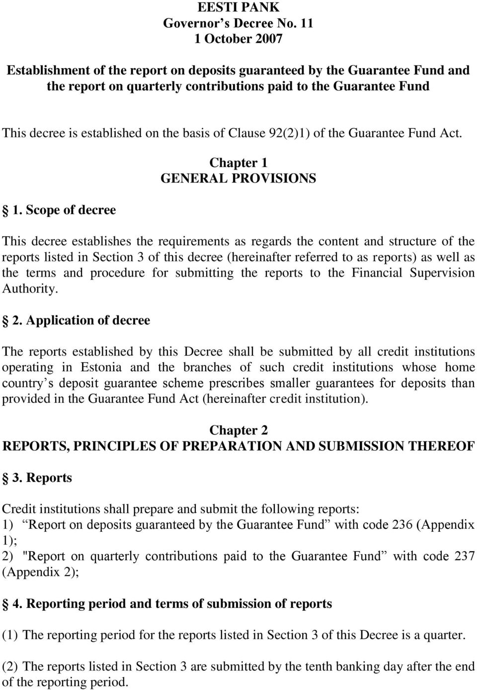of Clause 92(2)1) of the Guarantee Fund Act. 1.