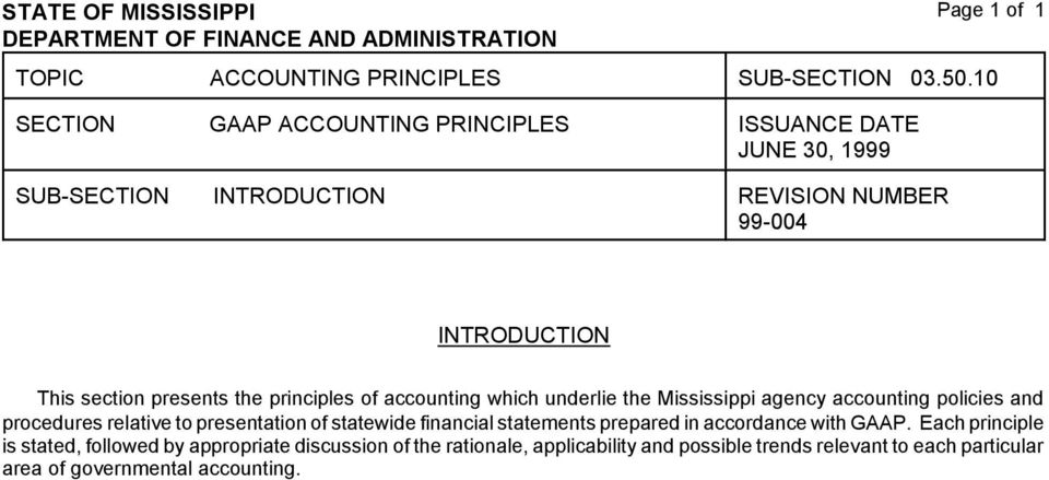 accounting which underlie the Mississippi agency accounting policies and procedures relative to presentation of statewide financial
