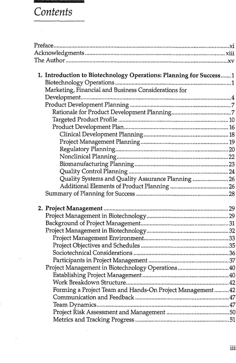 for Product Development Planning 7 Targeted Product Profile 10 Product Development Plan 16 Clinical Development Planning 18 Project Management - Planning 19 Regulatory Planning 20 Nonclinical