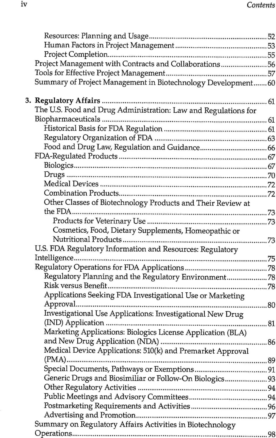 mmary of Project Management in Biotechnology Development 60 3. Regulatory Affairs 61 The U.S.