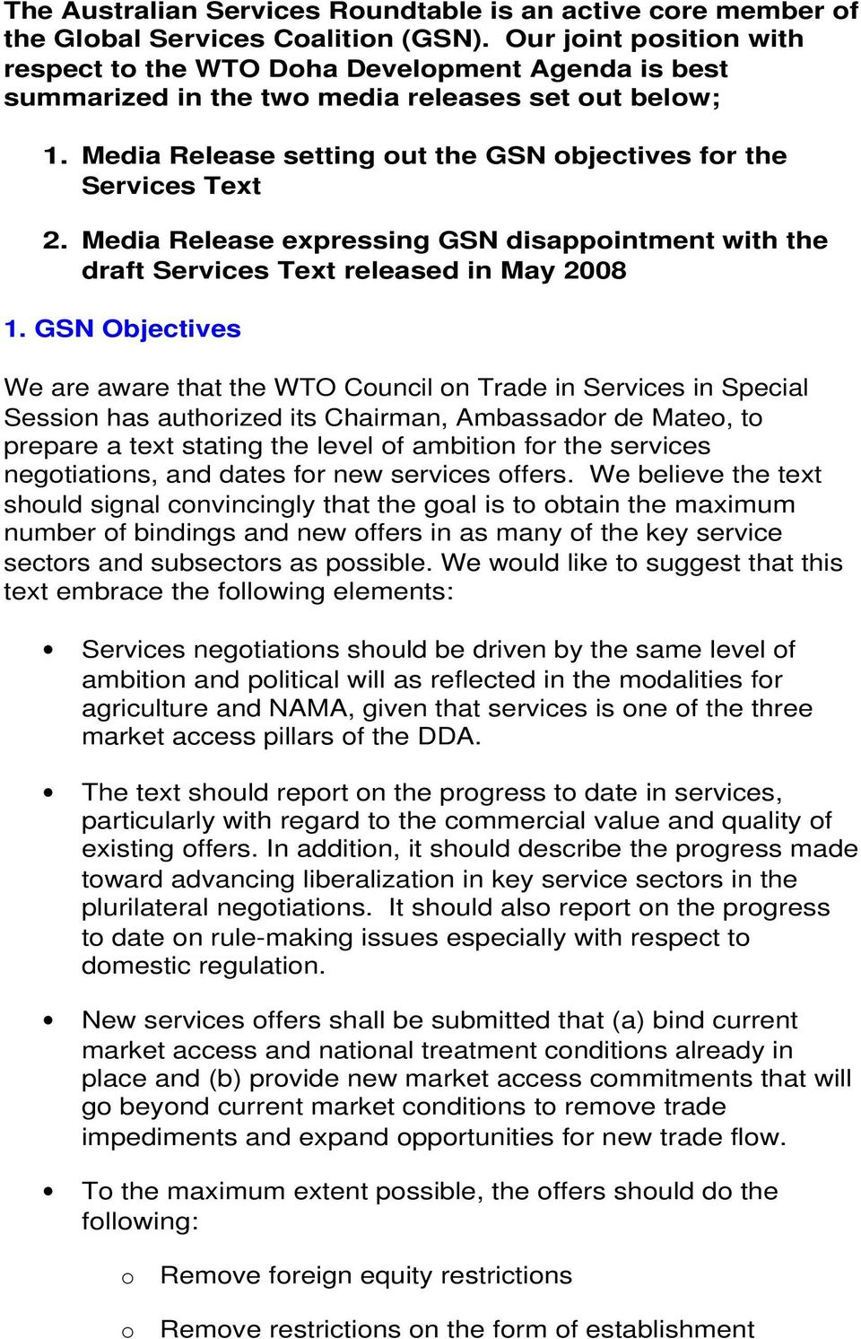 Media Release expressing GSN disappintment with the draft Services Text released in May 2008 1.