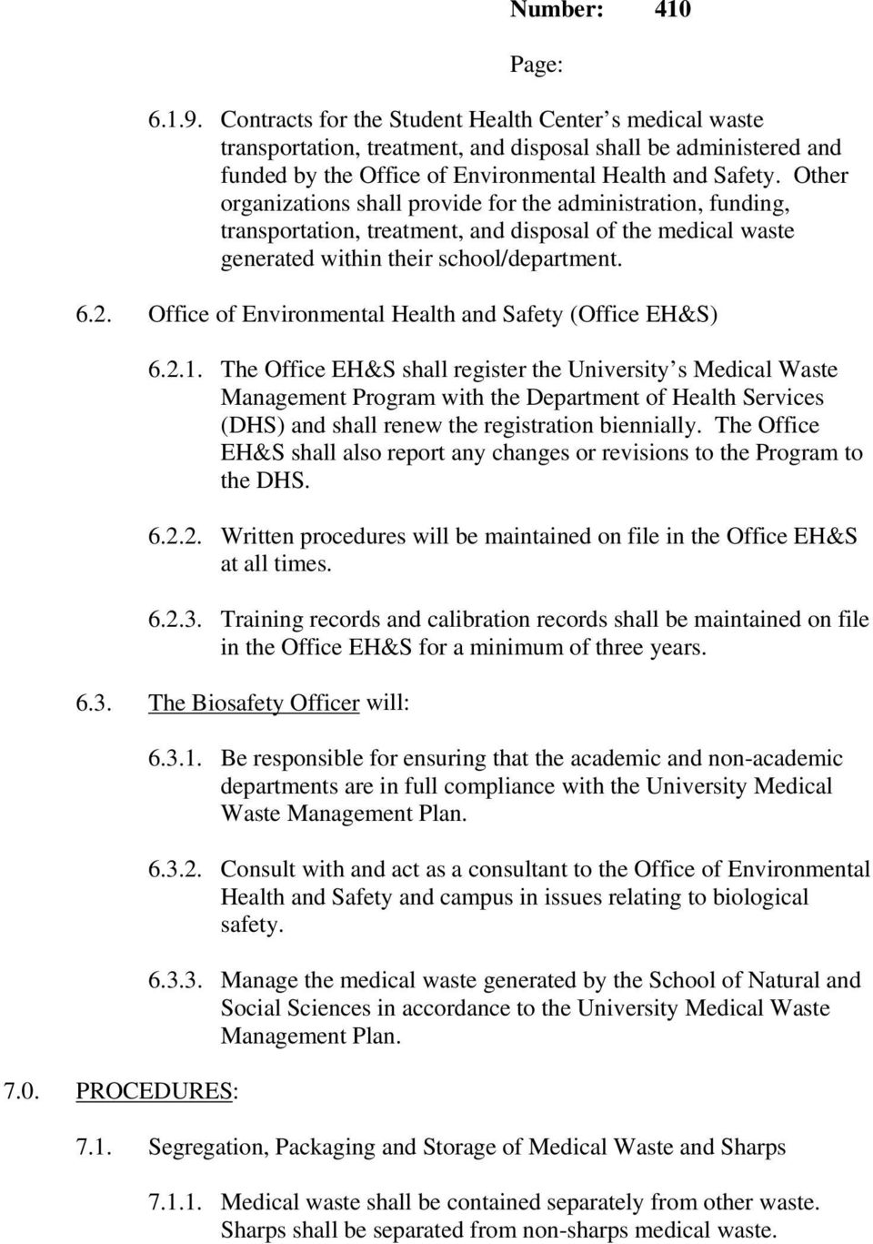 Office of Environmental Health and Safety (Office EH&S) 6.2.1.