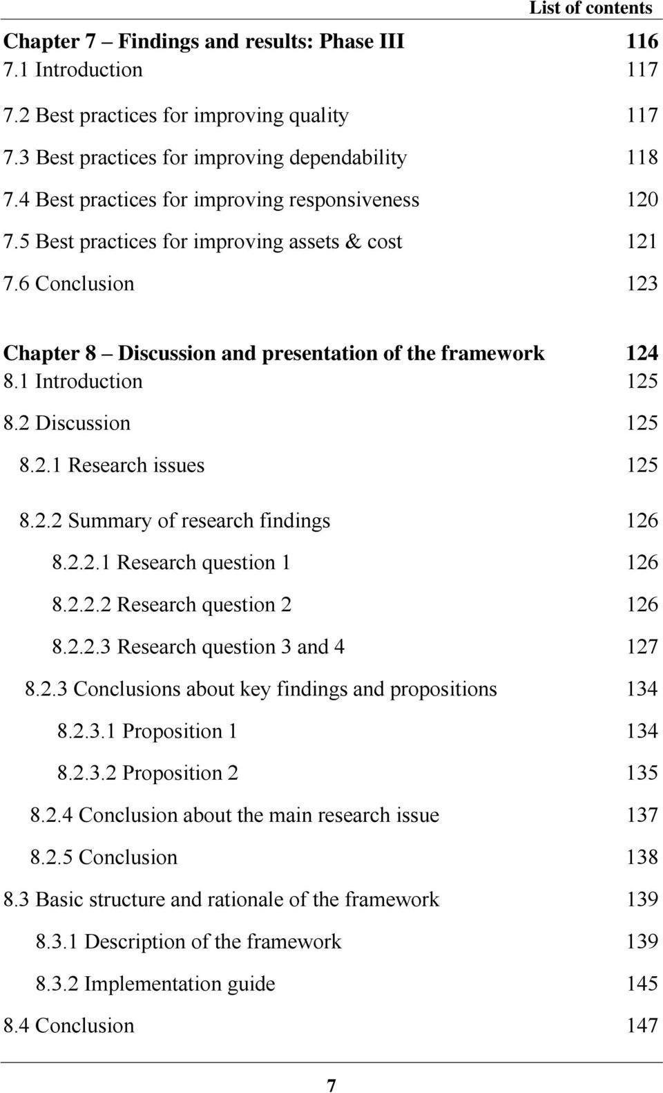 1 Introduction 125 8.2 Discussion 125 8.2.1 Research issues 125 8.2.2 Summary of research findings 126 8.2.2.1 Research question 1 126 8.2.2.2 Research question 2 126 8.2.2.3 Research question 3 and 4 127 8.