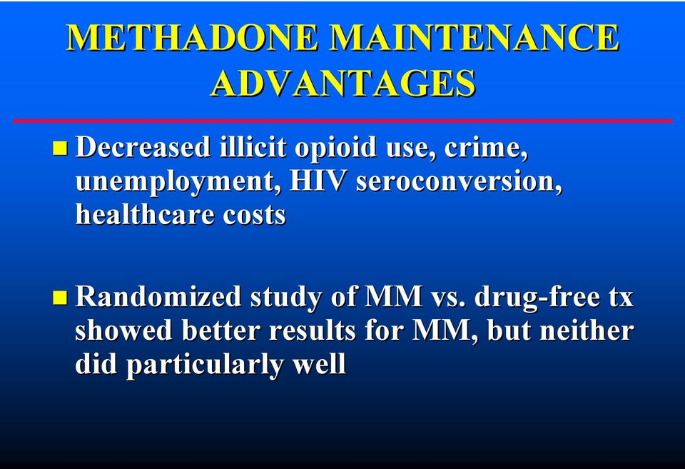 healthcare costs Randomized study of MM vs.