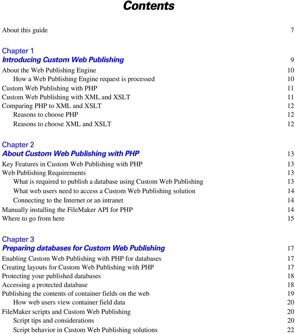 in Custom Web Publishing with PHP 13 Web Publishing Requirements 13 What is required to publish a database using Custom Web Publishing 13 What web users need to access a Custom Web Publishing