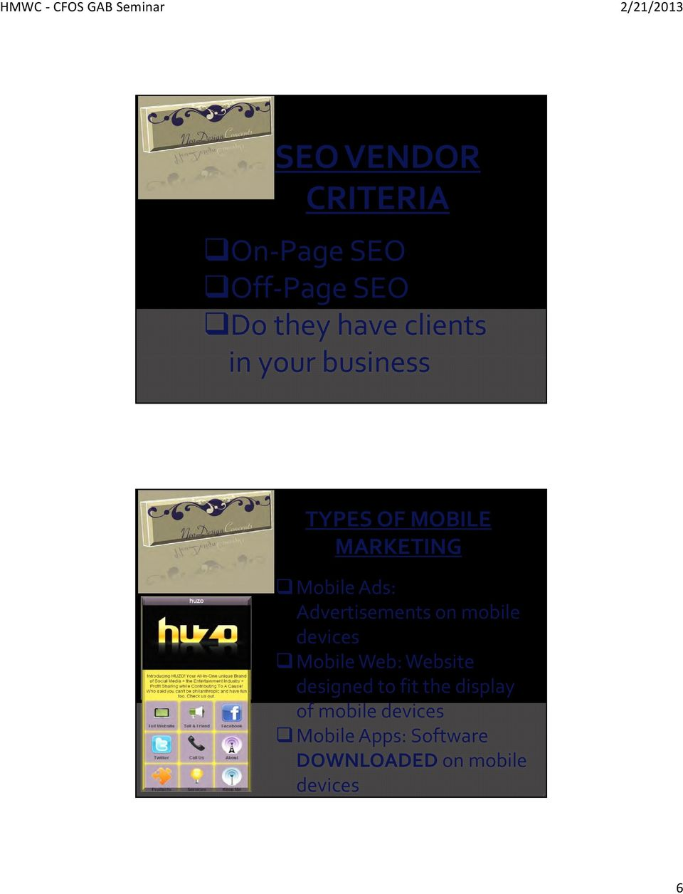 Advertisements on mobile devices Mobile Web: Website designed to