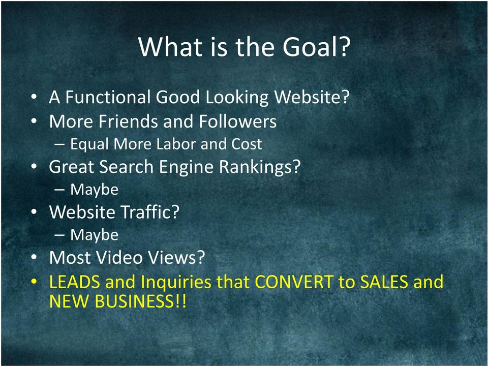 Search Engine Rankings? Maybe Website Traffic?