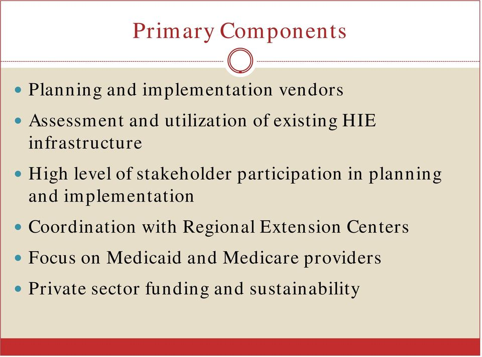 participation in planning and implementation Coordination with Regional