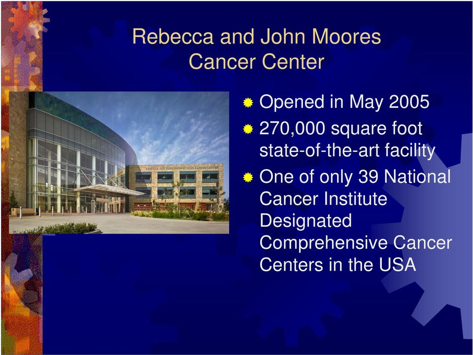facility One of only 39 National Cancer