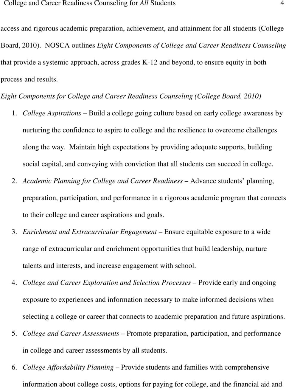 Eight Components for College and Career Readiness Counseling (College Board, 2010) 1.