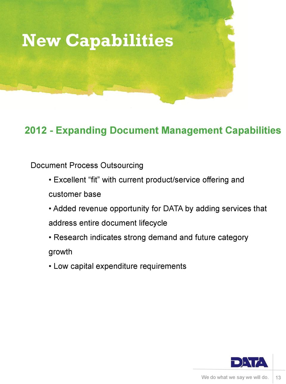 revenue opportunity for DATA by adding services that address entire document lifecycle