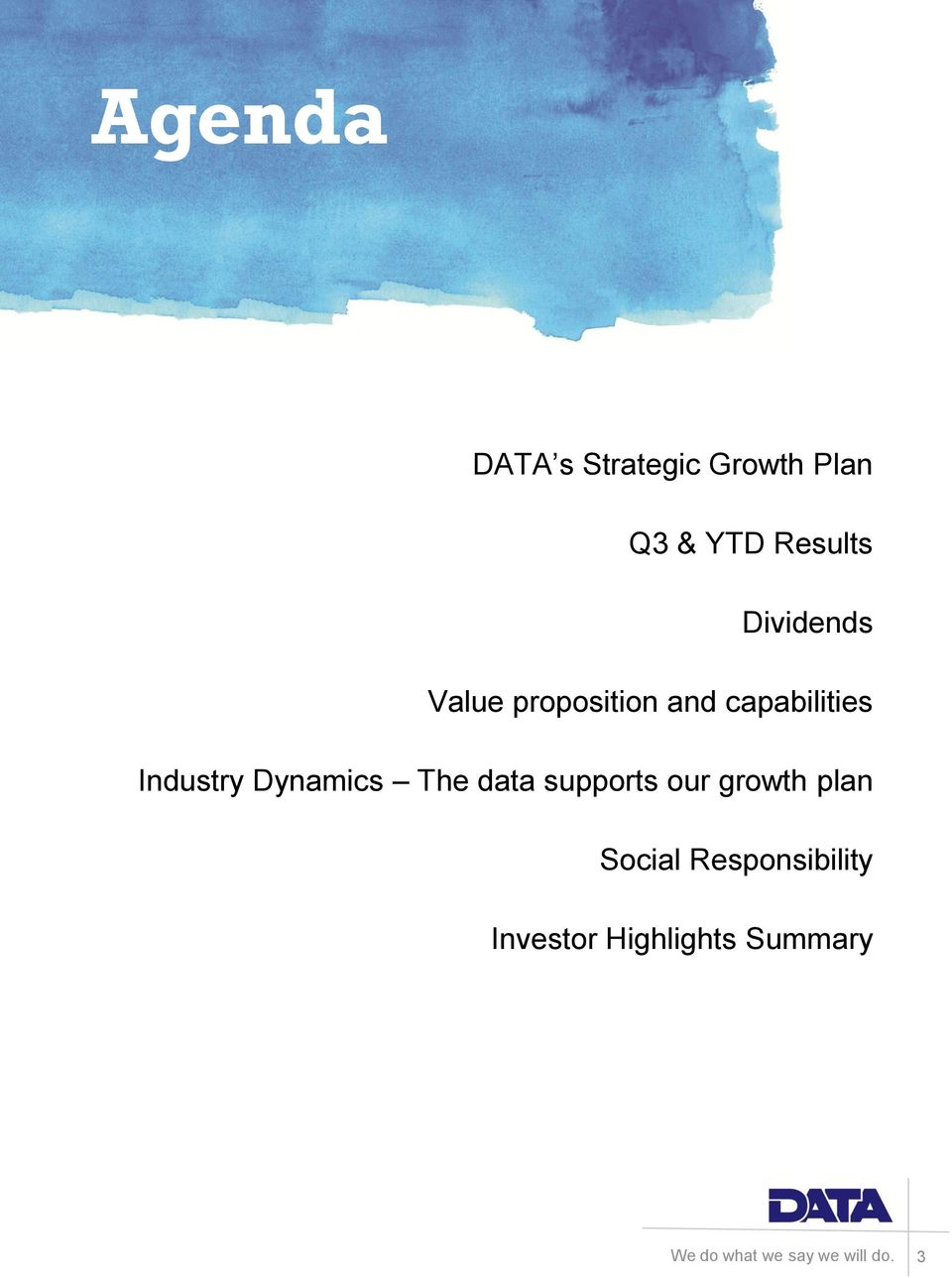 capabilities Industry Dynamics The data supports