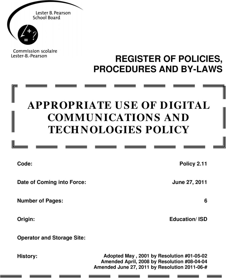 11 Date of Coming into Force: June 27, 2011 Number of Pages: 6 Origin: Education/ ISD Operator