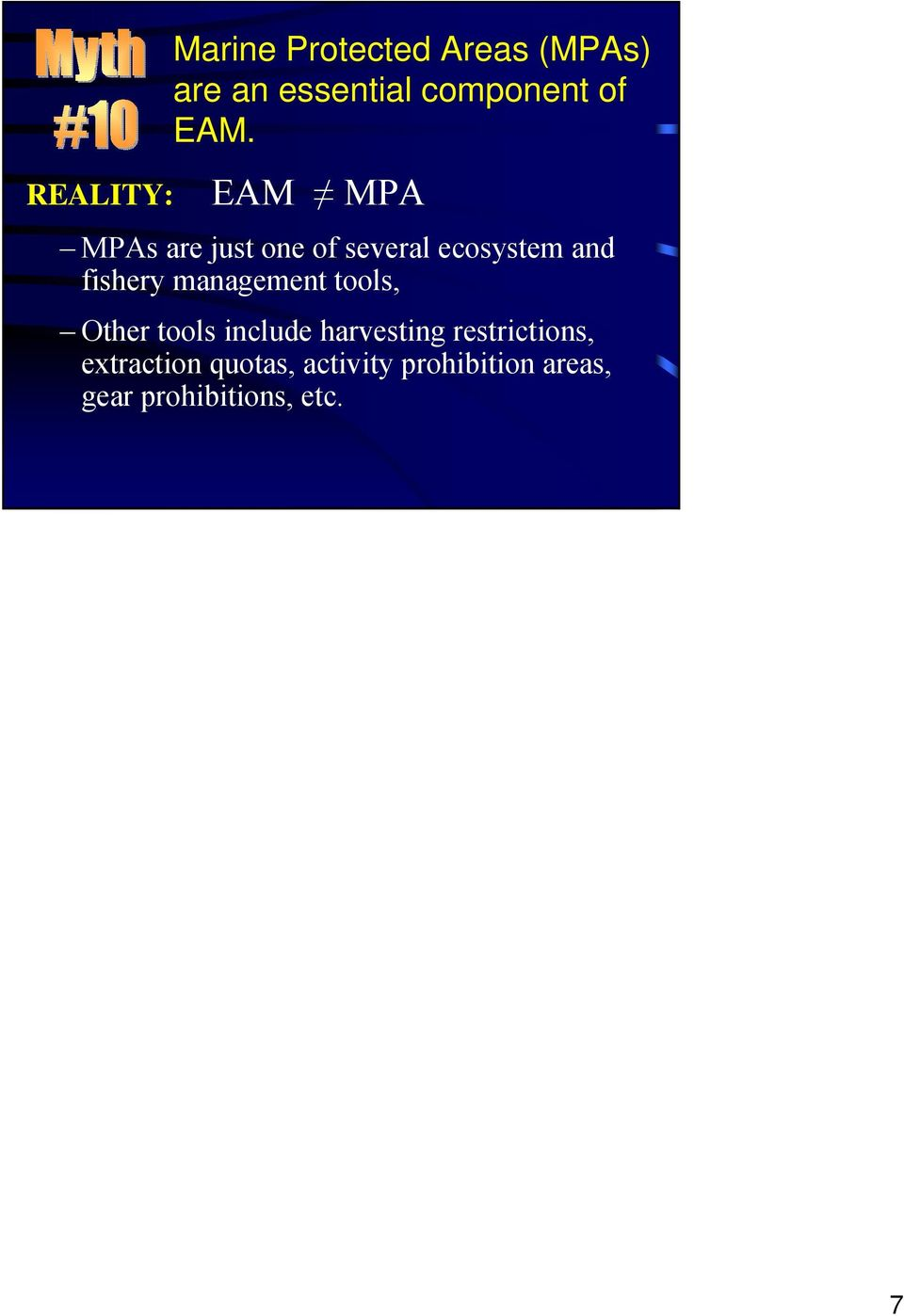 EAM MPA MPAs are just one of several ecosystem and fishery