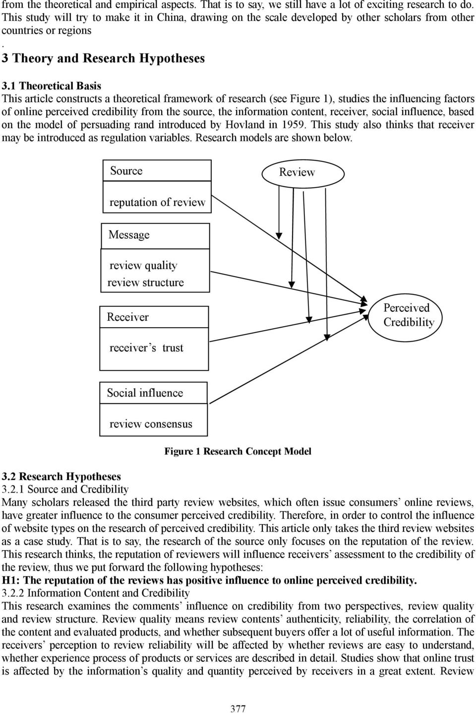 1 Theoretical Basis This article constructs a theoretical framework of research (see Figure 1), studies the influencing factors of online perceived credibility from the source, the information