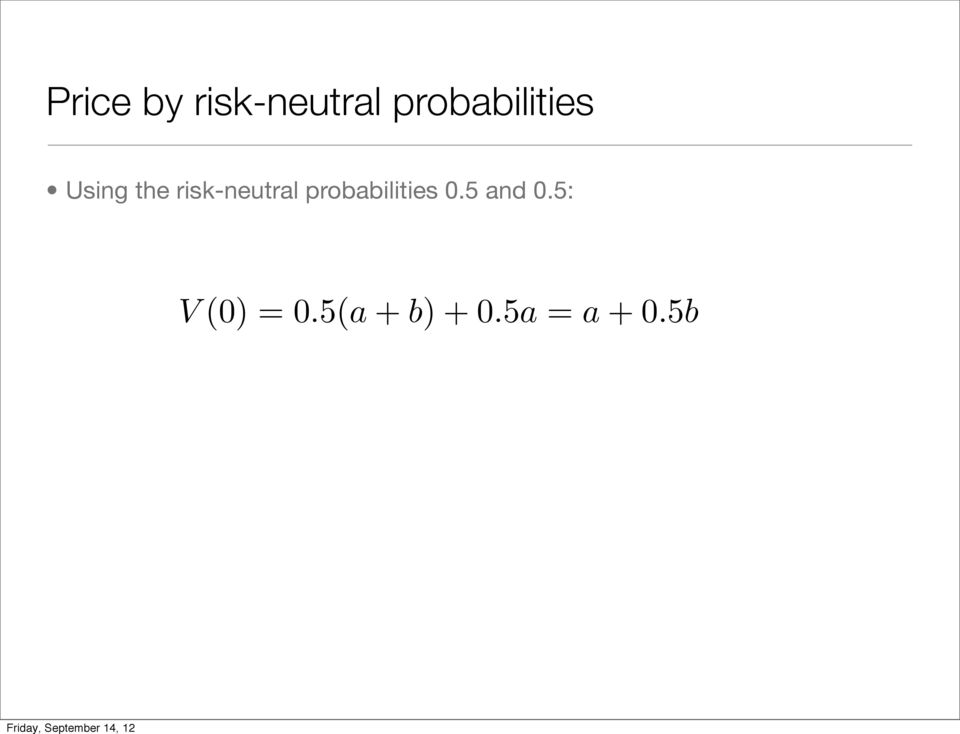 risk-neutral probabilities 0.