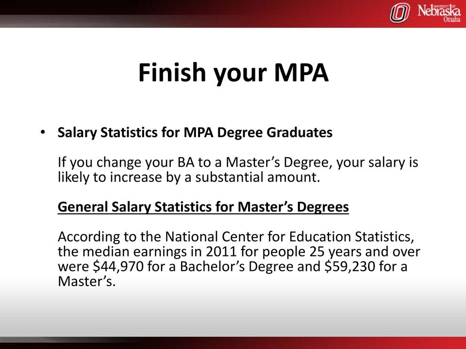 General Salary Statistics for Master s Degrees According to the National Center for Education