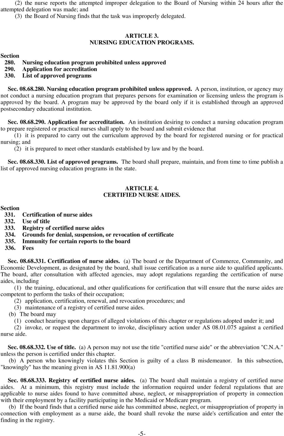 08.68.280. Nursing education program prohibited unless approved.