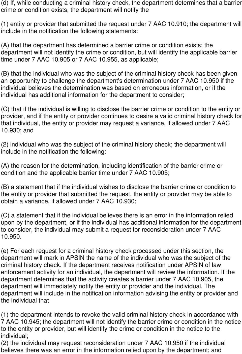 910; the department will include in the notification the following statements: (A) that the department has determined a barrier crime or condition exists; the department will not identify the crime