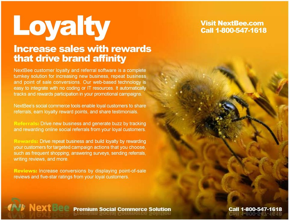 NextBee s social commerce tools enable loyal customers to share referrals, earn loyalty reward points, and share testimonials.