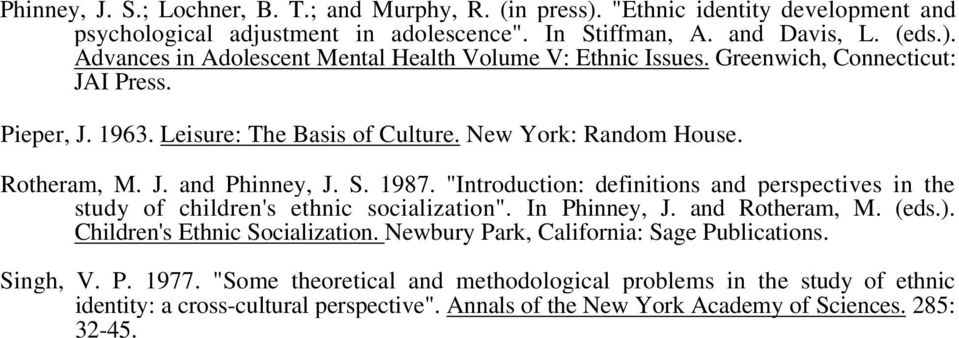 """Introduction: definitions and perspectives in the study of children's ethnic socialization"". In Phinney, J. and Rotheram, M. (eds.). Children's Ethnic Socialization."