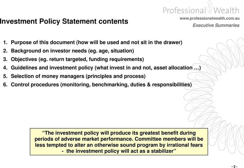 Selection of money managers (principles and process) 6.