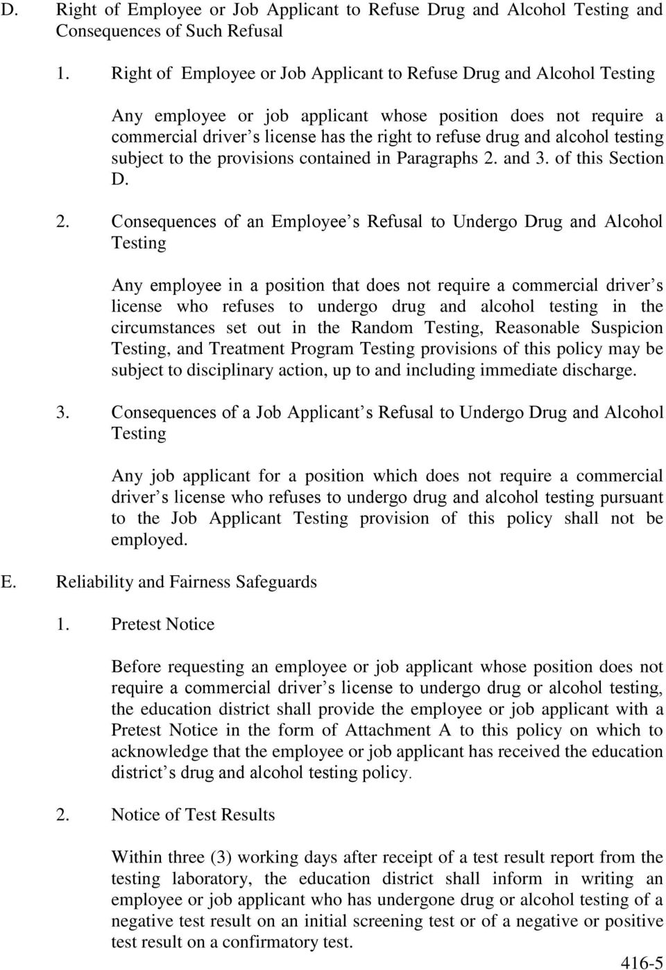 alcohol testing subject to the provisions contained in Paragraphs 2.
